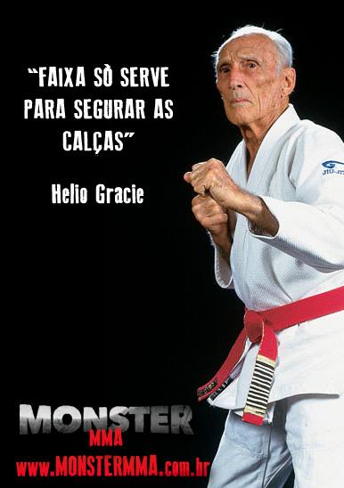 Helio Gracie Frase Jiu-jitsu - Monster MMA